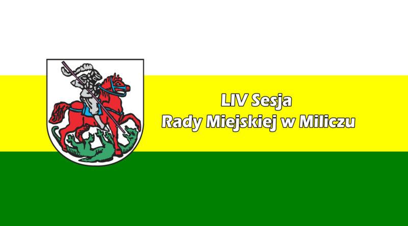 54 sesja Rady Miejskiej w Miliczu